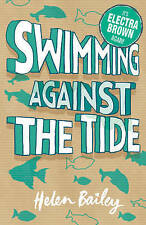 Swimming Against the Tide: The Crazy World of Electra Brown,VERYGOOD Book