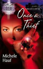 Once a Thief (Silhouette Bombshell)