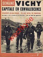 La semaine n°91 30/04/1942 Pétain Cauchy-la-Tour front de l'Est 6 février 1934