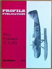 Aeronautica - Aviation - Profile Publications - N° 176 - The Fokker T. VIII