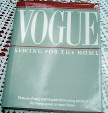 VOGUE - SEWING FOR THE HOME - Dozens of Easy & Elegant Decorating Projects