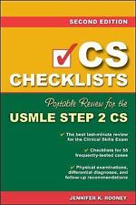 CS Checklists : Portable Review for the USMLE Step 2 CS by Jennifer K. Rooney...