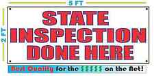 STATE INSPECTION DONE HERE Banner Sign NEW LARGER SIZE Best Quality for the $$$