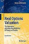 Real Options Valuation : The Importance of Interest Rate Modelling in Theory...