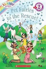 Scholastic Reader Level 2: Rainbow Magic: Pet Fairies to the Rescue!, Meadows, D
