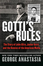 Gotti's Rules:by George Anastasia (Hardcover)