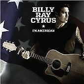 BILLY RAY CYRUS - I'm American - 2011 USA 8-trk CD album - FREE UK SHIPPING