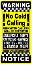 ❶ No Canvasser,Hawkers,Religious Groups, Sales People,No Cold Callers Vinyl Sign
