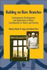 Building on Bion: Branches: Contemporary Developments and Applications-ExLibrary