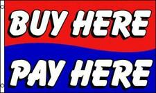 BUY HERE PAY HERE 3X5 FLAG FL554 advertising sale business banner sales shop
