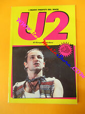 BOOK LIBRO U2 BONO VOX Inuovi profeti del rock BIG PARADE Monteduro no cd lp