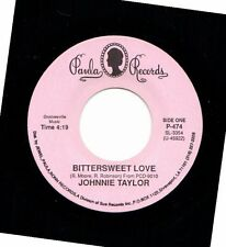 JOHNNIE TAYLOR BITTERSWEET LOVE/PLEASE DON'T STOP THE MUSIC  45RPM VINYL