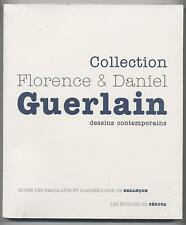 NEUF LIVRE COLLECTION FLORENCE & DANIEL GUERLAIN DESSINS CONTEMPORAINS ART