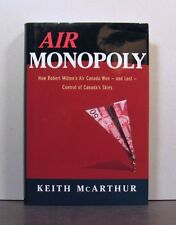 Air Canada Won &  Lost Control of the Skies, Monopoly, Commercial Airline