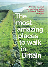 THE MOST AMAZING PLACES TO WALK IN BRITAIN - READER'S DIGEST P/B 2009 - VGC