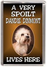 "Dandie Dinmont Dog Fridge Magnet ""A VERY SPOILT ..... LIVES HERE"" by Starprint"