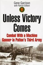 Unless Victory Comes by Gene Garrison BRAND NEW HC BOOK