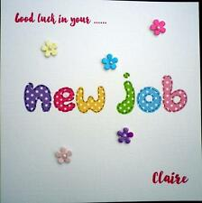 Hand made ~ Good luck in your NEW JOB card ~ Personalised Pink