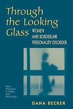 Through The Looking Glass: Women And Borderline Personality Disorder (New Direct