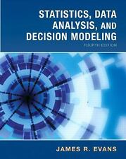 Statistics, Data Analysis and Decision Modeling by James R. Evans (2009,...