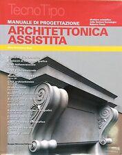 Manuale di progettazione Architettonica Assistita - G.D.Rosi - Ed. Mancosu