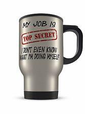 14oz My Job Is Top Secret Funny Novelty Gift Aluminium Travel Mug