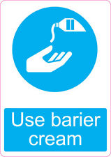 Use Barrier Cream | health and safety | 205 x 290mm