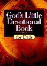 God's Little Devotional Book for Dads Honor Books Hardcover Dust Jacket