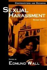 Sexual Harassment : Confrontations and Decisions (Contemporary Issues Series)