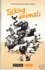 Talking Animals Recueil d'expressions animalières Martyn Back (Bilingual 2002)