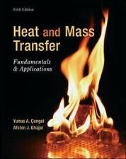 New-Heat and Mass Transfer: Fundamentals Applications by Cengel 5ed Intl Ed
