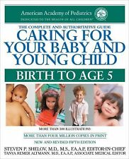 Caring for Your Baby and Young Child, 5th Edition: Birth to Age 5 (Shelov, Carin