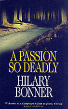 BONNER,HILARY-PASSION SO DEADLY, A  BOOK NEW