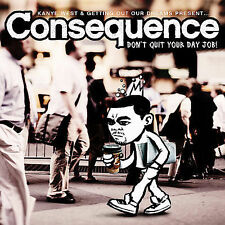 Consequence, Don't Quit Your Day Job (Clean) Audio CD