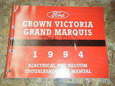 1994 MERCURY GRAND MARQUIS ELECTRICAL VACUUM TROUBLESHOOTING SERVICE MANUAL