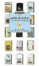 Zippo, An American Legend: A Collector's Companion by Neumark, Alexander, Baer,