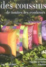 Des coussins de toutes les couleurs Wells  Jean Occasion Livre