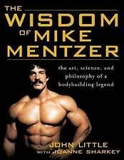 The Wisdom of Mike Mentzer by John R. Little, Bodybuilding Paperback