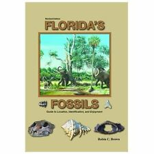 Florida's Fossils by Robin Brown (2013, Paperback)