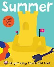 Bright Baby Touch and Feel Summer, Priddy, Roger, Good Book
