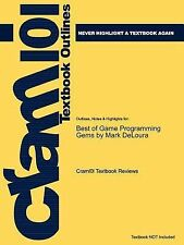 Outlines and Highlights for Best of Game Programming Gems by Mark Delour by...