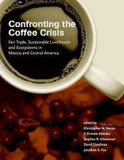 Food, Health, and the Environment: Confronting the Coffee Crisis : Fair...
