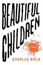 Beautiful Children by Charles Bock Brand New Hardcover with dustjacket
