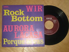 Wir - Rock Bottom  c/o  Aurora Lacasa  Vinyl  Single Amiga