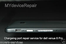 DELL Venue Pro 8 Tablet Micro usb charging port REPAIR SERVICE