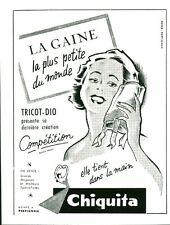 """Publicité Ancienne """" CHIQUITA La Gaine la plus Petite au Monde 1953 """" ( P. 33 )"""