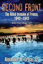 WW2 Second Front : The Allied Invasion of France, 1942-43 Reference Book