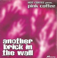 PINK COFFEE - Another brick in the wall