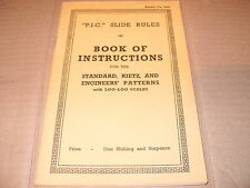 P.I.C Slide Rules - Book Of Instructions (3660) For The Standard Rietz &.......