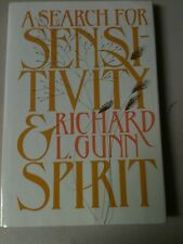 A SEARCH FOR SENSITIVITY AND SPIRIT by Richard Gunn 1981 1STED LDS MORMON
